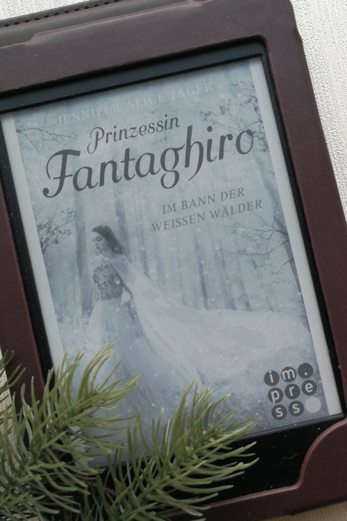 """""""Prinzessin Fantaghiro. Im Bann der Weißen Wälder"""" von Jennifer Alice Jager"""