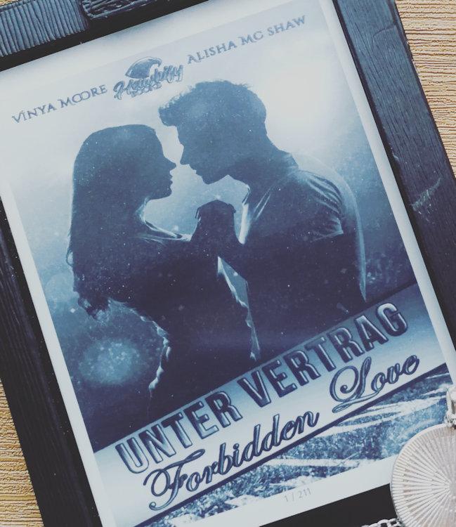 """Unter Vertrag – Forbidden Love"" von Alisha Mc Shaw & Vinya Moore"