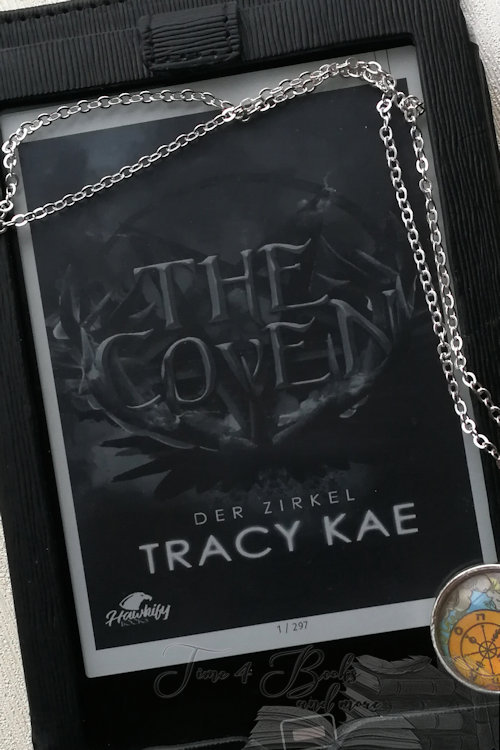 """The Coven – Der Zirkel"" von Tracy Kae"