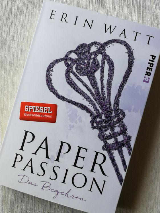 """""""Paper Passion – Das Begehren"""" von Erin Watt"""