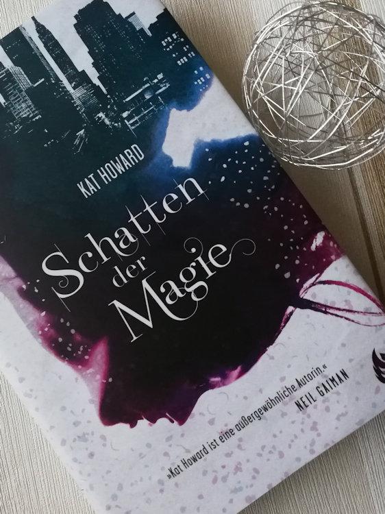 """""""Schatten der Magie"""" von Kat Howard"""