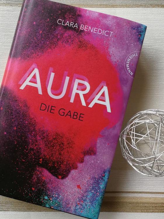 """""""Aura 1: Aura – Die Gabe"""" von Clara Benedict"""