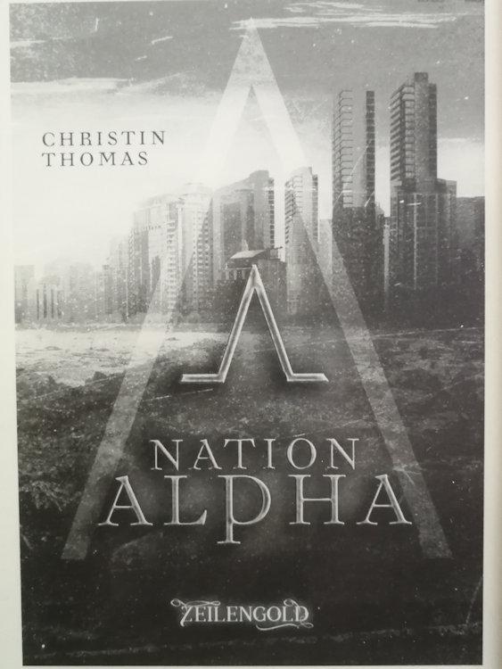 """Nation Alpha"" von Christin Thomas"