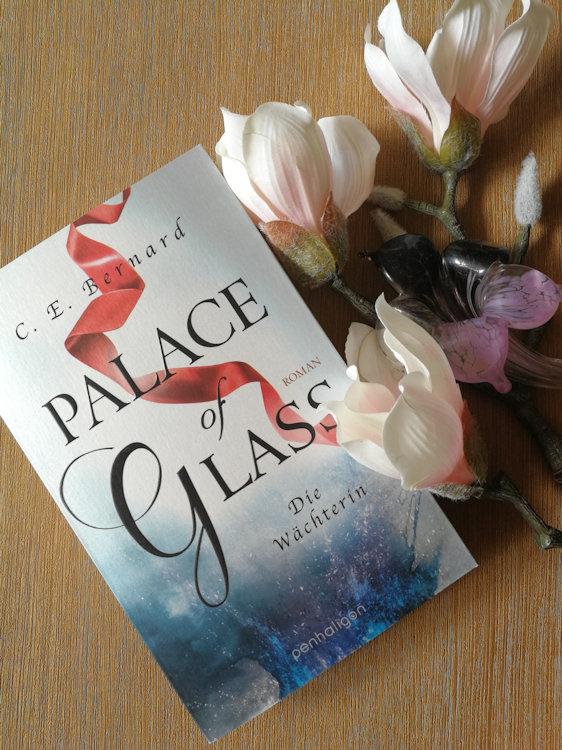 """Palace-Saga (1) – Palace of Glass – Die Wächterin"" von C. E. Bernard"