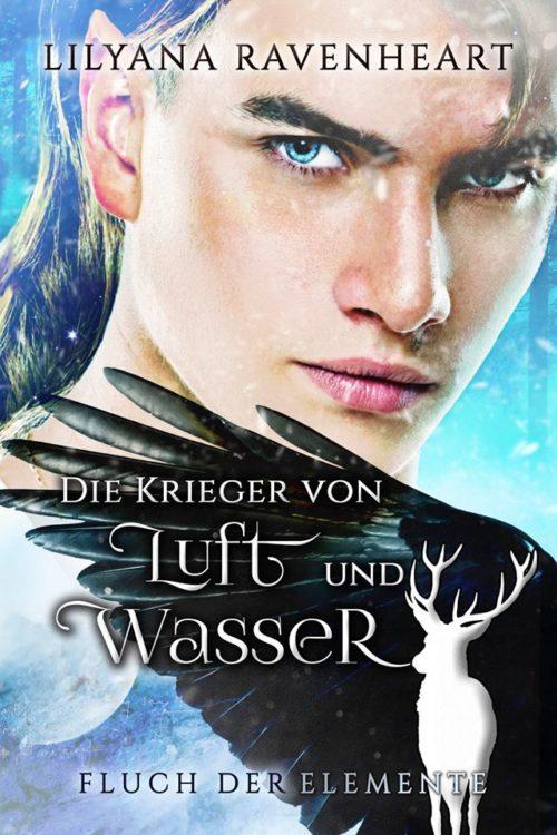 """""""Fluch der Elemente (2) – Die Krieger von Luft und Wasser"""" von Lilyana Ravenheart"""