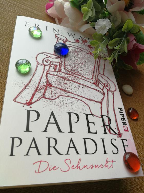 """""""Paper Paradise – Die Sehnsucht"""" von Erin Watt"""