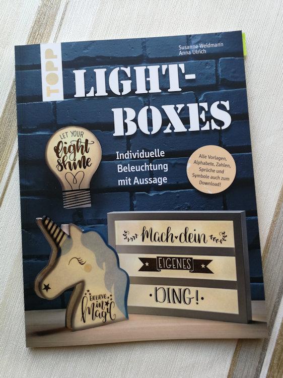 """""""Lightboxes – Individuelle Beleuchtung mit Aussage"""" von Susanne Weidmann"""