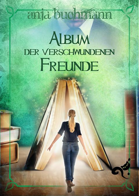 5 Facts about: Album der verschundenen Freunde von Anja Buchmann