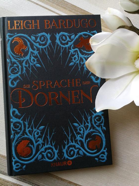 """""""Die Sprache der Dornen"""" von Leigh Bardugo"""
