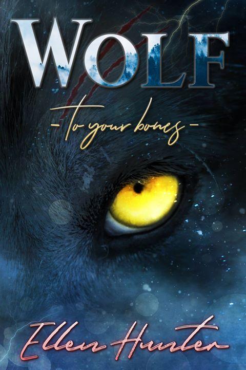 5 Facts about: Wolf: To your Bones von Ellen Hunter