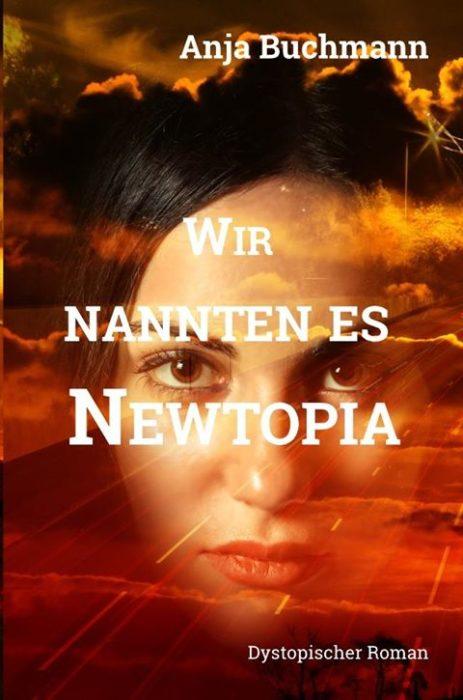 """5 Facts about """"Wir nannten es Newtopia"""" von Anja Buchmann"""