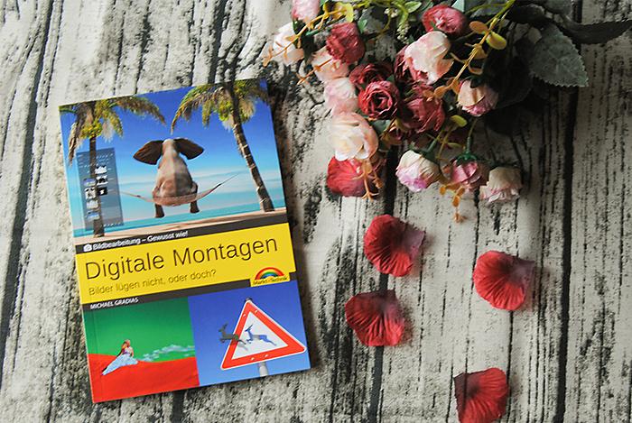 """""""Digitale Montagen – Gewusst wie!"""" von Michael Gradias"""