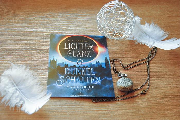 """""""Magiesprung Chronik (1): Lichterglanz & Dunkelschatten"""" von C. I. Harriot"""