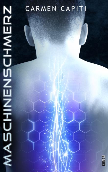 """5 Facts about """"Maschinen-Trilogie (2) – Maschinenschmerz"""" von Carmen Capiti"""