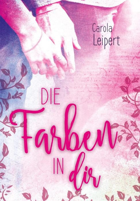 """5 Facts about """"Die Farben in Dir"""" von Carola Leipert"""