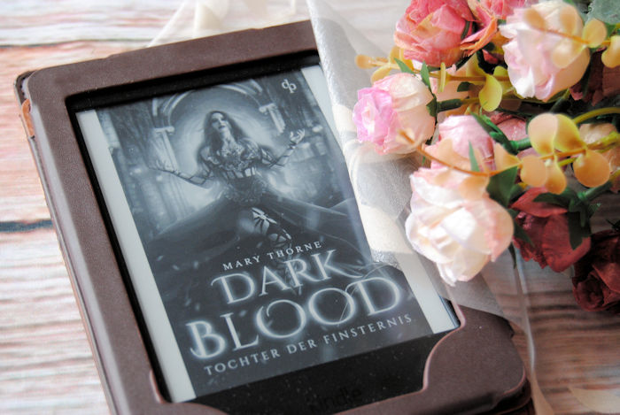 """""""Dark Blood – Tochter der Finsternis"""" von Mary Thorne"""