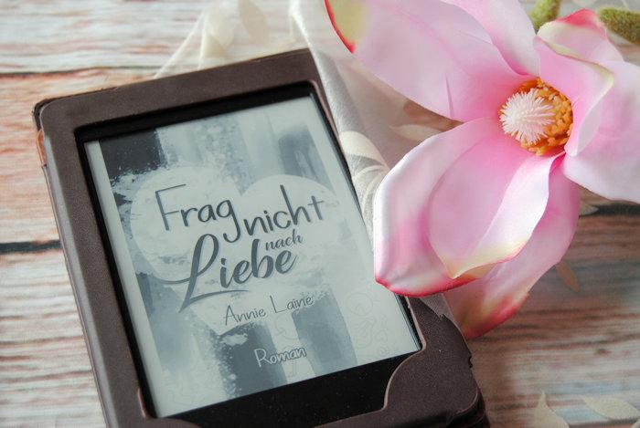 """""""Frag nicht nach Liebe"""" von Annie Laine"""