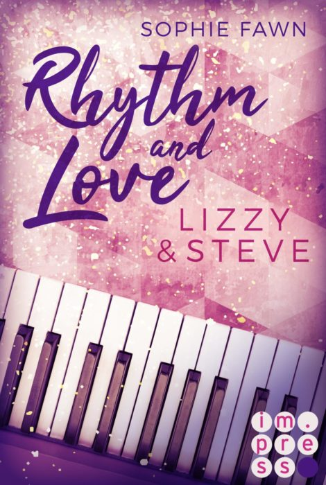 "5 Facts about ""Rhythm and Love (4): Lizzy und Steve"" von Sophie Fawn"