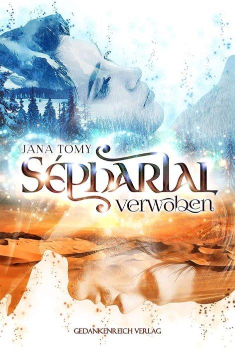 """5 Facts about """"Sépharial: Verwoben"""" von Jana Tomy"""