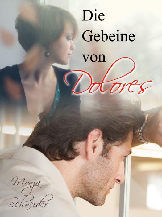 """5 Facts about """"Die Gebeine von Dolores"""" von Monja Schneider"""