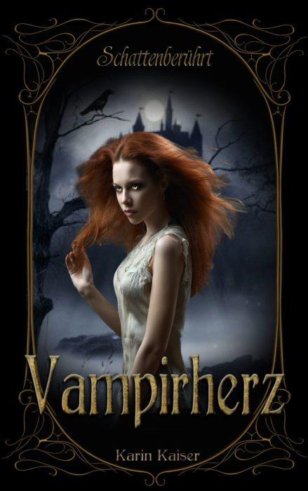 """5 Facts about """"Vampirherz: Schattenberührt"""" von Karin Kaiser"""