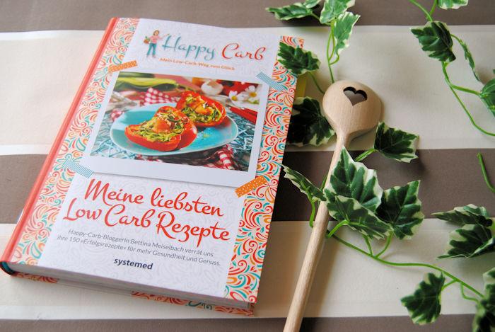 """""""Happy Carb: Meine liebsten Low-Carb-Rezepte"""" von Bettina Meiselbach"""