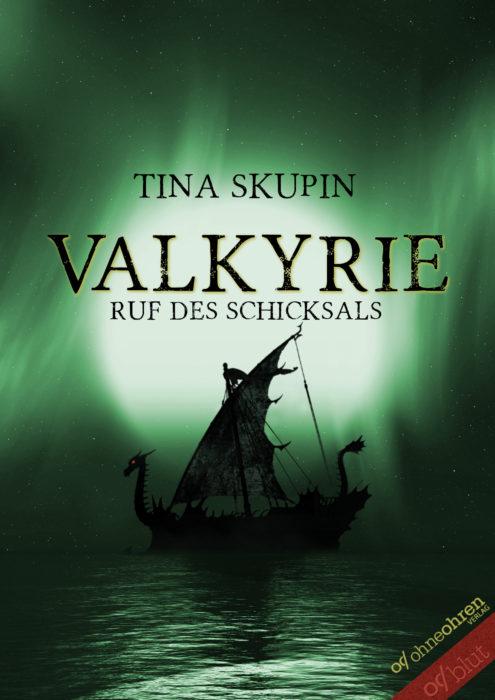 """5 Facts about """"Valkyrie 2: Ruf des Schicksals"""" von Tina Skupin"""
