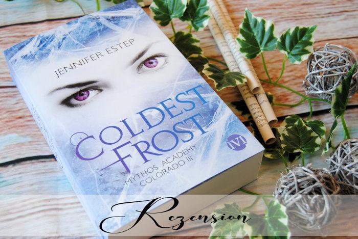 """""""Mythos Academy Colorado 3: Coldest Frost"""" von Jennifer Estep"""
