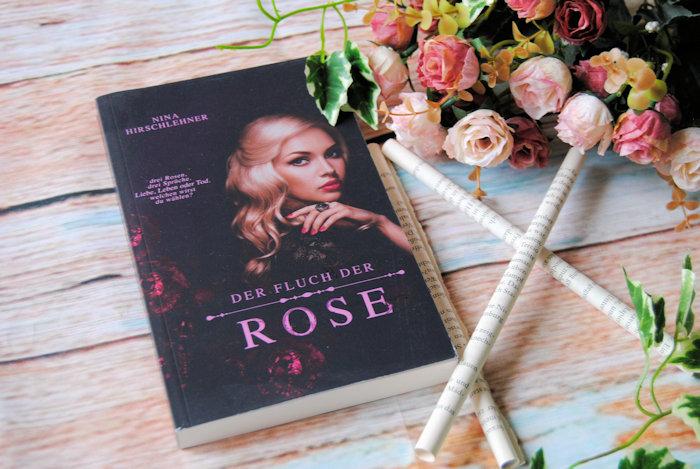 """""""Der Fluch der Rose"""" von Nina Hirschlehner"""