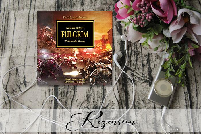 """""""The Horus Heresy 05: Fulgrim"""" von Graham McNeill"""