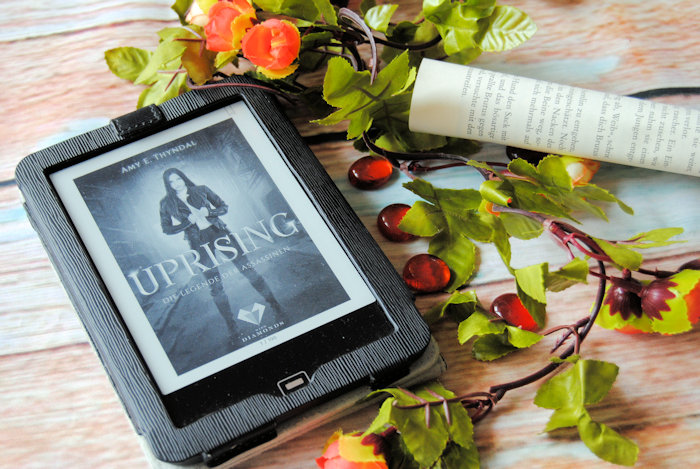 """Die Legende der Assassinen 1: Uprising"" von Amy Erin Thyndal"