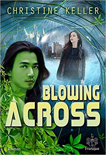 "5 Facts about ""Blowing Across"" von Christine Keller"
