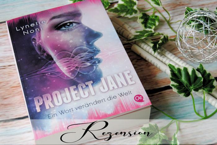 """""""Project Jane 1: Ein Wort verändert die Welt"""" von Lynette Noni"""