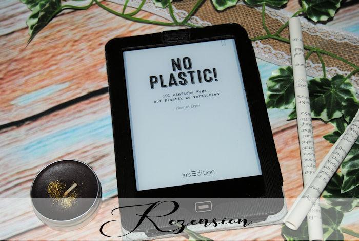 """""""No Plastic! 101 einfache Wege, auf Plastik zu verzichten"""" von Harriet Dyer"""