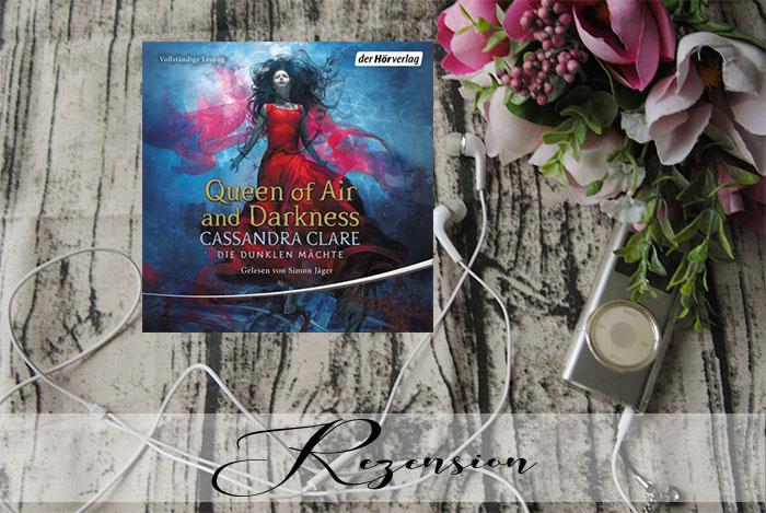 """""""Die Dunklen Mächte 3: Queen of Air and Darkness"""" von Cassandra Clare"""