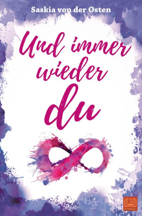 """5 Facts about """"Unendlich (2): Und immer wieder du"""" von Saskia von der Osten"""