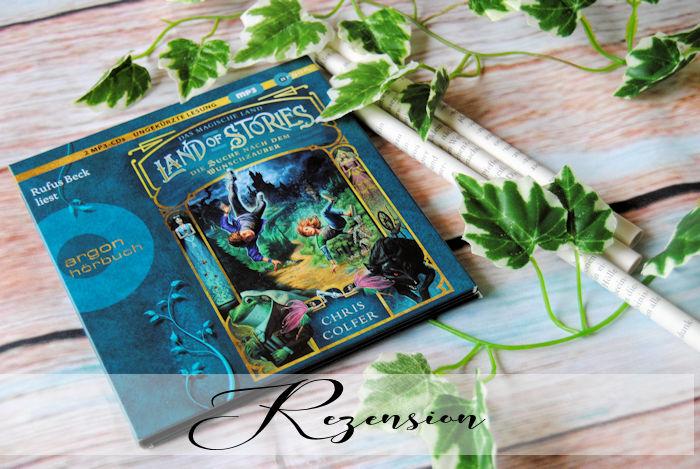 """""""Land of Stories – Das magische Land 1: Die Suche nach dem Wunschzauber"""" von Chris Colfer"""