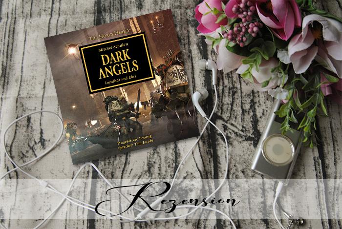 """""""The Horus Heresy 06: Dark Angels"""" von Mitchel Scanlon"""