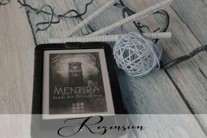 """""""Mentira 2: Stadt der Verstoßenen"""" von Christina Hiemer"""