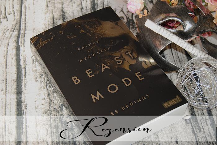 """""""Beastmode 1: Es beginnt"""" von Rainer Wekwerth"""