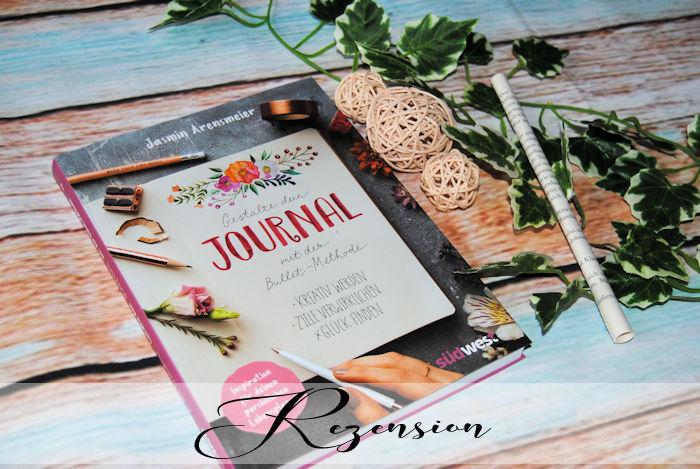 """""""Gestalte dein Journal mit der Bullet-Methode"""" von Jasmin Arensmeier"""