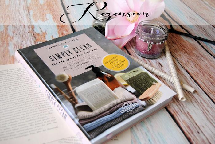 """""""Simply Clean für ein gesundes Zuhause"""" von Becky Rapinchuk"""