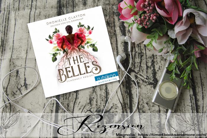 """""""The Belles 1: Schönheit regiert"""" von Dhonielle Clayton"""
