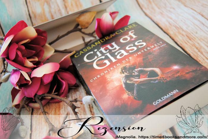 """""""Chroniken der Unterwelt 3: City of Glass"""" von Cassandra Clare"""