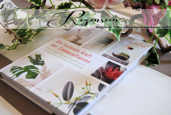 """""""Die heilende Kraft der Zimmerpflanzen"""" von Fran Bailey"""