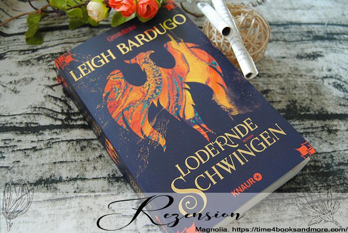 """""""Legenden der Grisha (3): Lodernde Schwingen"""" von Leigh Bardugo"""