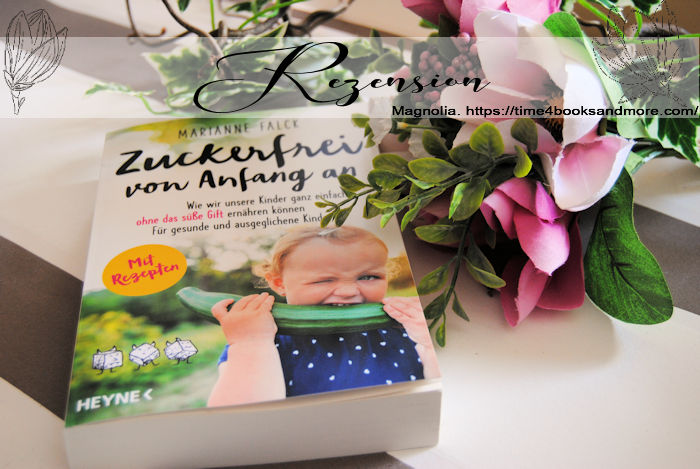 """""""Zuckerfrei von Anfang an"""" von Marianne Falck"""