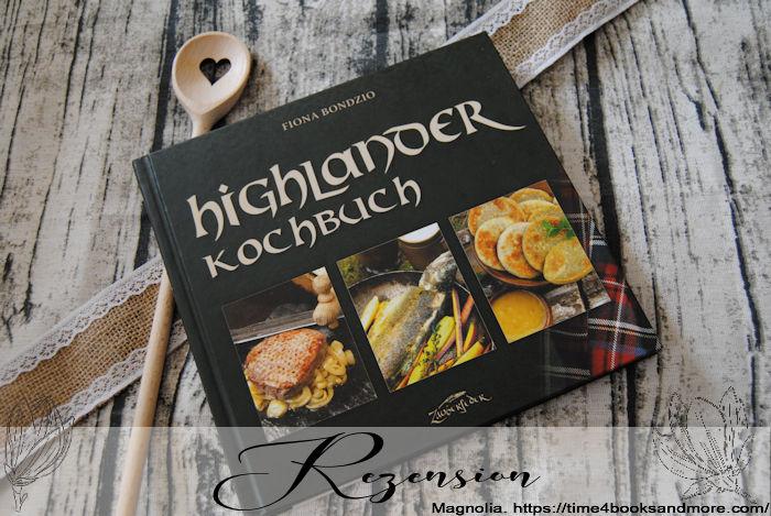 """""""Highlander-Kochbuch"""" von Fiona Bondzio"""