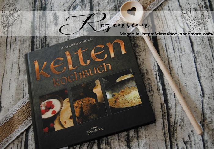 """""""Kelten-Kochbuch"""" von Ingeborg Scholz"""