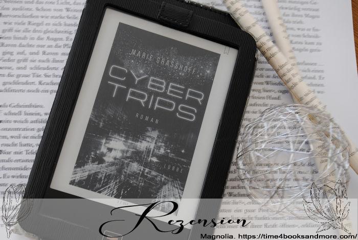 """""""Cyber Trips"""" von Marie Graßhoff"""